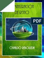 Administracion de Reino Osvaldo Rebolleda