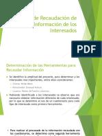 Proceso de Recaudación de Información de los Interesados
