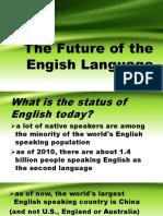 The Future of English Language