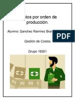Costos Por Orden de Producción, Sanchez Ramirez B. Alexis