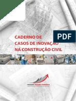 1 Caderno de Casos de Inovacao Na Construcao Civil 2011