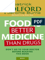 Food better medicine than drogs
