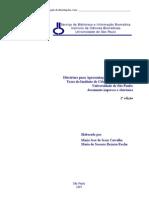 SIBI USP - Diretrizes para a apresentação de dissertações e teses da USP - ABNT, ISO  e Vancouver 2007