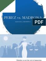 Ppt Perez v Madrona