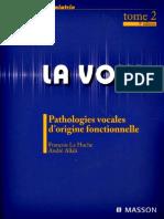 La Voix -Pathologies-vocales-dorigine-fonctionnelle-Elsevier-Masson.pdf
