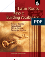 Greek and Latin RootsKeys to Building Vocabulary