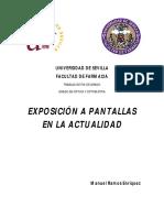 Exposición de Pantallas en La Actualidad
