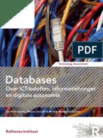 [Dutch] 'Databases – Over ICT-beloftes, informatiehonger en digitale autonomie