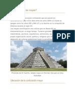 Mayas,Incas,Aztecas.