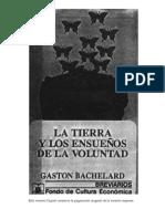 BACHELARD, Gaston, La Tierra y Los Ensueños de La Voluntad