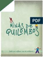 Minas Quilombo Professor Miolo