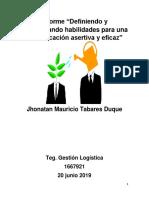 """Informe """"Definiendo y Desarrollando Habilidades Para Una Comunicación Asertiva y Eficaz"""""""