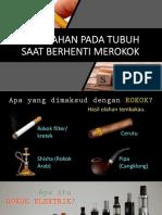 Perubahan Pada Tubuh Setelah Berhenti Merokok