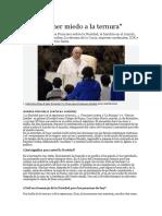 Jamás Tener Miedo a La Ternura - Papa Francisco