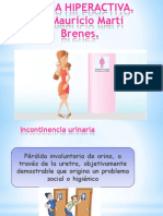 Vejiga Hiperactiva.Dr.Mauricio Martí Brenes.