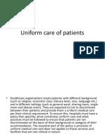 Uniform Care of Patients