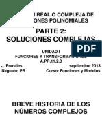 PARTE 2 Solucion Real o Compleja Ecuacion Polinomica BLANCO Y NEGRO Version 2013