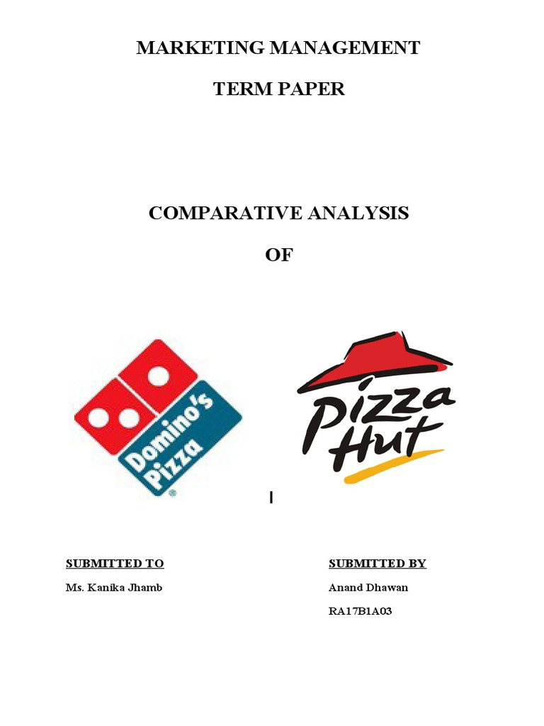 comparative study of marketing strategirs of dominos and pizza hut