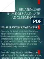 Social Relationship in Middle and Late Adolescence1