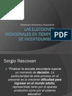 RASCOVAN Las Elecciones Vocacionales en Tiempos de Incertidumbre