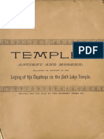 Temples Ancient and Modern Including and Account of the Laying of the Capstone on the Salt Lake Temple by J.M. Sjodahl