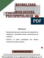 LA PERSONALIDAD. BASES PSICOBIOLOGICAS. PSICOPATOLOGIA