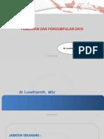 10. dr. Luwiharsih_Pemilihan dan pengumpulan data.pdf
