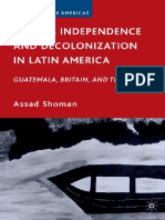 (Studies of the Americas) Assad Shoman - Belize's Independence and Decolonization in Latin America_ Guatemala, Britain, and the UN (Studies of the Americas)-Palgrave Macmillan (2010).pdf
