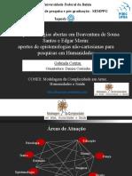As epistemologias abertas em Boaventura de Sousa Santos e Edgar Morin