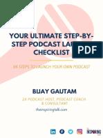 16 Steps Podcast Checklist Bijaygautam