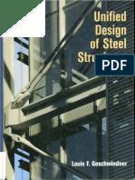 Geschwindner, Louis F. - Unified Design of Steel Structures (2008, J. Wiley & Sons)