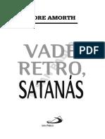Vade de Retro Satanas. Padre Armot