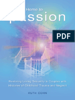 (Sex, Love, and Psychology) Ruth Cohn - Coming Home to Passion_ Restoring Loving Sexuality in Couples with Histories of Childhood Trauma and Neglect (Sex, Love, and Psychology)  -Praeger (2011).pdf