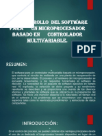 El Desarrollo Del Software Para Un Microprocesador Basado en Controlador Multivariable.