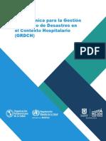 Guía Técnica Para La Gestión Del Riesgo de Desastres en El Contexto Hospitalario (GRDCH)