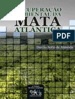 recuperacao Ambiental da Mata Atlantica_Danillo Sette.pdf