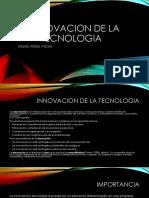 Innovacion de La Tecnologia