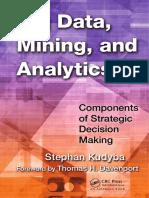 Big Data, Mining, and Analytics_ Components of Strategic Decision Making [Kudyba 2014-03-12].pdf