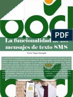 Víctor Vargas Irausquín - La Funcionalidad de Los Mensajes de Texto SMS