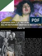 """Mariana Flores Melo - Exposición. La """"Mujer-horno"""" o El Feminismo Irónico de Los 70, Parte II"""