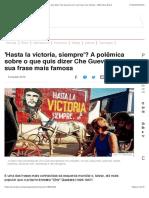 'Hasta la victoria, siempre'? A polêmica sobre o que quis dizer Che Guevara com sua frase mais famosa - BBC News Brasil