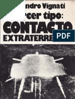 Tercer Tipo Contacto Extraterrestre - Alejandro Vignati