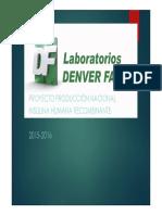 Laboratorios DENVER FARMA - Proyecto Producción Nacional Insulina Humana Recombinante