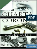 La Cuarta Corona - Claude Cueni