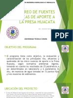 Monitoreo de Fuentes Presa Huacata