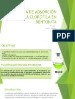 Cinética de Adsorción de La Clorofila en Bentonita