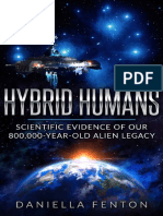 Hybrid Humans Scientific Evidence of Our 800,000-Year-Old Alien Legacy - Daniella Fenton