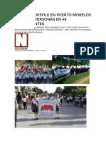 REALIZAN DESFILE EN PUERTO MORELOS CON 1,600 PERSONAS EN 48 CONTINGENTES