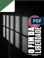 RELATÓRIO IDDD - O FIM DA LIBERDADE