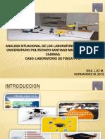 Análisis situacional de los Laboratorios de Física I y II  para el IUPSM.